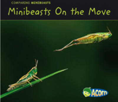 Minibeasts On the Move (BOK)