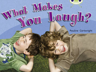What Makes You Laugh? (Green A) NF (BOK)
