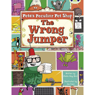 Pete's Peculiar Pet Shop: The Wrong Jumper (Purple A) 6-pack: The Wrong Jumper 6-pack (BOK)
