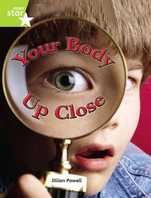 Rigby Star Independent Year 2 Lime: Your Body Up Close Single (BOK)