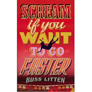 Scream If You Want to Go Faster (BOK)