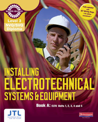 Level 3 NVQ/SVQ Diploma Installing Electrotechnical Systems (BOK)