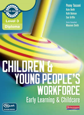 Level 3 Diploma Children and Young People's Workforce (Early (BOK)