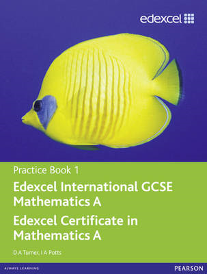 Edexcel International GCSE Mathematics A Practice Book 1 (BOK)