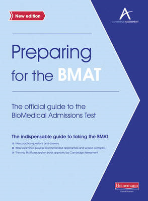 Preparing for the BMAT:  The official guide to the Biomedica (BOK)