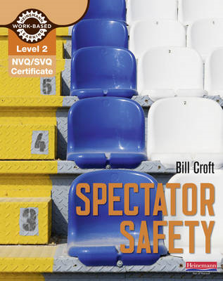 NVQ/SVQ Diploma Level 2 Spectator Safety (BOK)