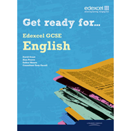 Get Ready for Edexcel GCSE English Student Book (BOK)