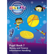 Heinemann Active Maths -- Beyond Number -- First Level -- Pupil Book 7 -- Money, Finance and Informa (BOK)