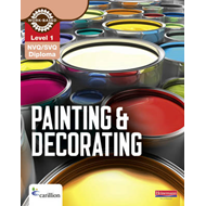 Level 1 NVQ/SVQ Diploma Painting and Decorating Candidate Ha (BOK)