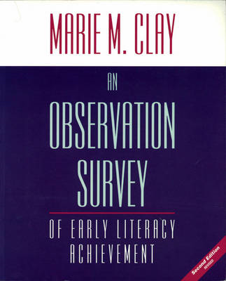 An Observation Survey of Early Literacy Achievement: 2007 (BOK)