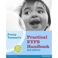 Penny Tassoni's Practical EYFS Handbook, 2nd edition (BOK)