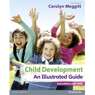 Child Development: An Illustrated Guide (BOK)