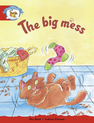 Literacy Edition Storyworlds Stage 1, Animal World, the Big Mess (BOK)