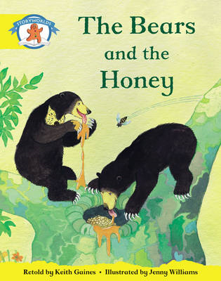 Storyworlds Reception/P1 Stage 2, Once Upon a Time World, the Bears and the Honey (6 Pack) (BOK)