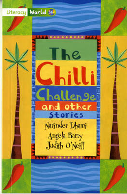 Literacy World Stage 3 Fiction: The Chilli Challenge (6 Pack) (BOK)