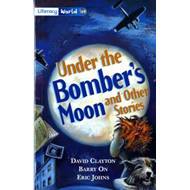Literacy World Fiction Stage 4 Under Bomber's Moon (BOK)