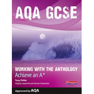 AQA Working with the Anthology Student Book: Aim for an A* (BOK)