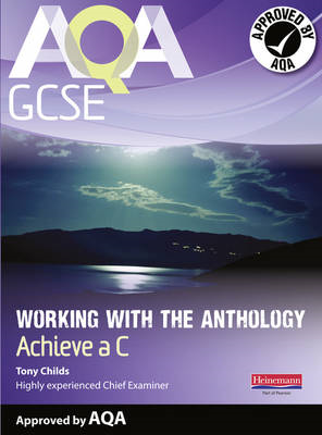 AQA Working with the Anthology Student Book: Aim for a C (BOK)