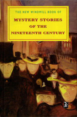 Mystery Stories of the Nineteenth Century (BOK)