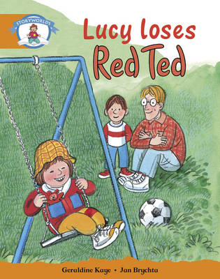 Literacy Edition Storyworlds Stage 4, Our World, Lucy Loses Red Ted (BOK)