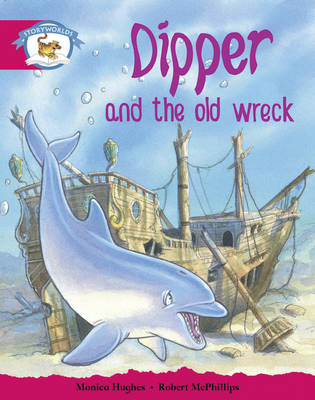 Literacy Edition Storyworlds Stage 5, Animal World, Dipper a (BOK)