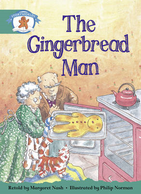 Literacy Edition Storyworlds Stage 6, Once Upon a Time World, the Gingerbread Man (BOK)