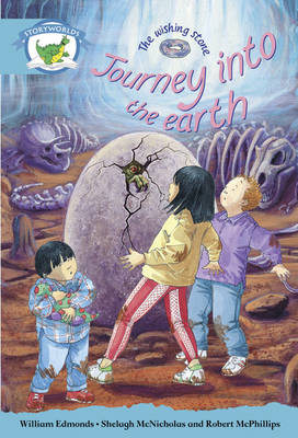 Literacy Edition Storyworlds Stage 9, Fantasy World, Journey into the Earth (BOK)