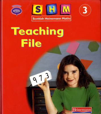 Scottish Heinemann Maths: 3 - Teaching File (BOK)