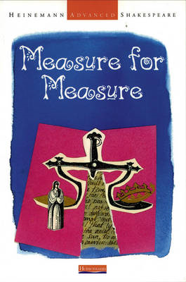 Heinemann Advanced Shakespeare: Measure for Measure (BOK)