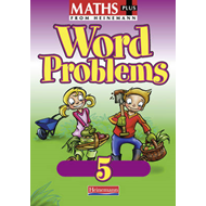 Maths Plus: Word Problems 5 - Pupil Book (BOK)