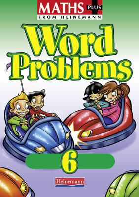Maths Plus Word Problems 6: Pupil Book (BOK)
