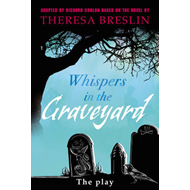 Whispers in the Graveyard Heinemann Plays (BOK)