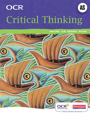 OCR A Level Critical Thinking Student Book (AS) (BOK)