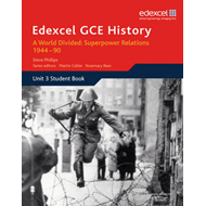 Edexcel GCE History A2 Unit 3 E2 A World Divided: Superpower (BOK)