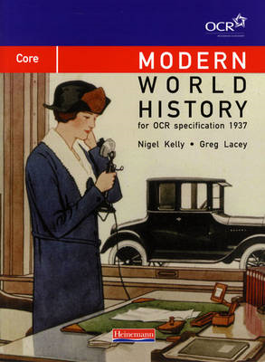 Modern World History for OCR: Core Textbook (BOK)