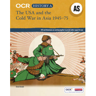 OCR A Level History AS: The USA and the Cold War in Asia 194 (BOK)