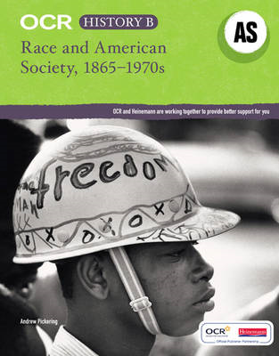 OCR A Level History B: Race and American Society, 1865-1970s (BOK)