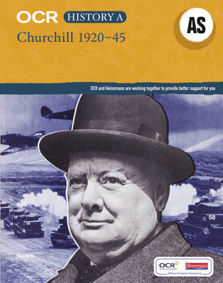 OCR A Level History AS: Churchill, 1920-45 (BOK)