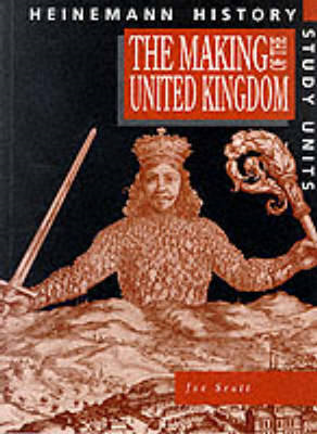 Heinemann History Study Units: Student Book. The Making of the UK (BOK)