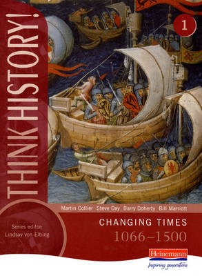 Think History: Changing Times 1066-1500 Core Pupil Book 1 (BOK)