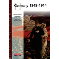 Heinemann Advanced History: Germany 1848-1914 (BOK)