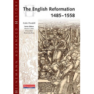 Heinemann Advanced History: The English Reformation 1485-1558 (BOK)