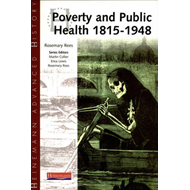Heinemann Advanced History: Poverty and Public Health 1815-1 (BOK)