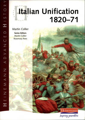 Heinemann Advanced History: Italian Unification 1820-71 (BOK)