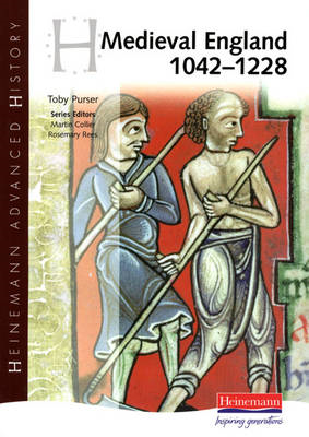 Heinemann Advanced History: Medieval England 1042-1228 (BOK)