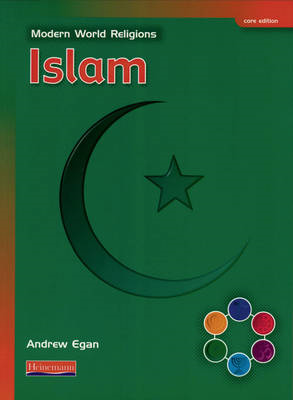 Modern World Religions: Islam Pupil Book Core (BOK)