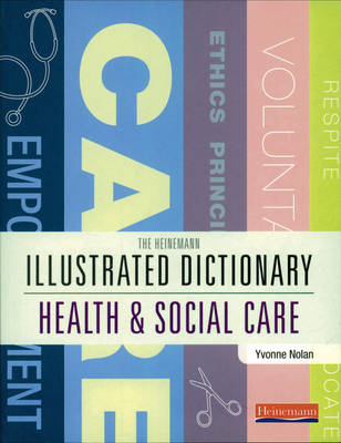 Illustrated Dictionary of Health and Social Care (BOK)