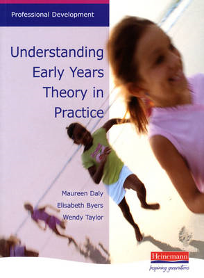 Understanding Early Years: Theory in Practice (BOK)