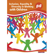 Inclusion, Equality and Diversity in Working with Children (BOK)