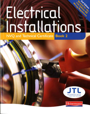 Electrical Installations NVQ and Technical Certificate Book (BOK)